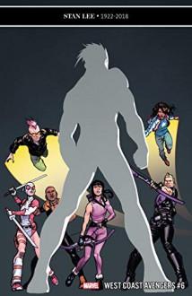 """West Coast Avengers (2018-) #6 - Daniele """"Kota"""" di Nicuolo,Kelly Thompson,Stefano Caselli"""