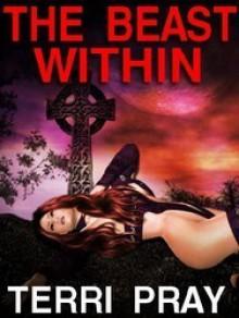The Beast Within - Terri Pray