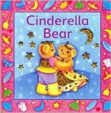 Cinderella Bear - Sue Harris