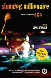 Slumdog Millionaire: A Novel by Vikas Swarup (2008-11-18) - Vikas Swarup;