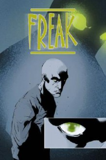Freak - Lee Ferguson