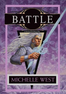 Battle: The House War: Book Five - Michelle West