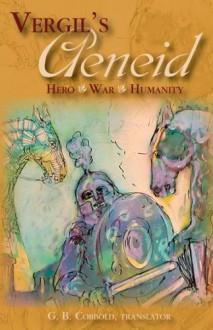 Vergil's Aeneid: Hero, War, Humanity - Virgil