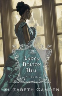 Lady of Bolton Hill, The - Elizabeth Camden
