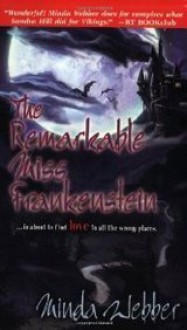 The Remarkable Miss Frankenstein - Minda Webber