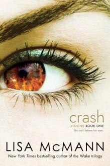 Crash (Visions) - Lisa McMann
