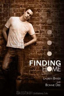 Finding Home - Lauren Baker, Bonnie Dee