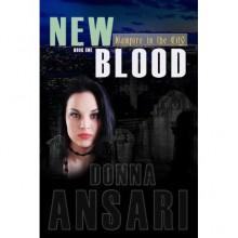 New Blood (Vampire in the City, #1) - Donna Ansari
