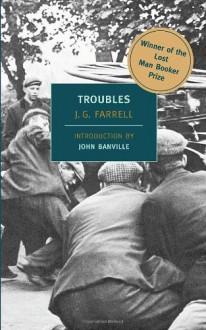 Troubles - J.G. Farrell,John Banville