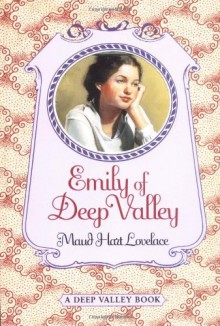 Emily of Deep Valley - Maud Hart Lovelace, Vera Neville