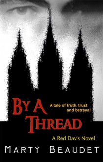 By A Thread - Marty Beaudet