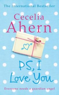 PS, I Love You - Cecelia Ahern