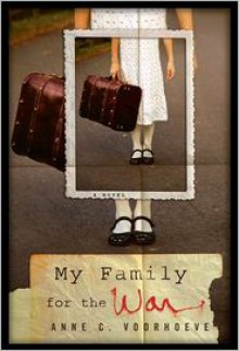 My Family for the War - Anne C. Voorhoeve,Tammi Reichel