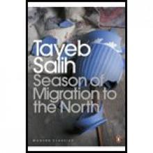 Season of Migration to the North - Tayeb Salih, Al-Tayyib Salih