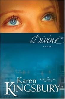 Divine - Karen Kingsbury