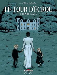 Le tour d'écrou - Hervé Duphot, Henry James, Henry James