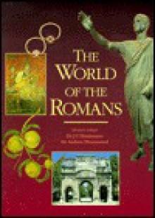The World of the Romans - Charles Fereeman, Charles Fereeman