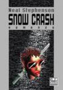 Snow Crash - Neal Stephenson, Paola Bertante