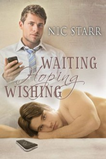 Waiting, Hoping, Wishing - Nic Starr