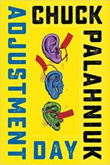 Adjustment Day - Chuck Palahniuk