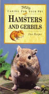 Hamsters and Gerbils - Don Harper