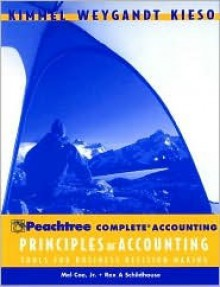 Peachtree Complete Accounting with Annual Report, to accompany Principles of Accounting - Paul D. Kimmel, Jerry J. Weygandt, Donald E. Kieso, Mel Coe, Rex Schildhouse