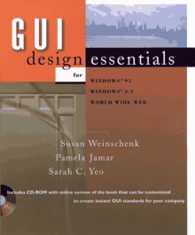 GUI Design Essentials - Susan Weinschenk, Pamela Jamar, Sarah C. Yeo