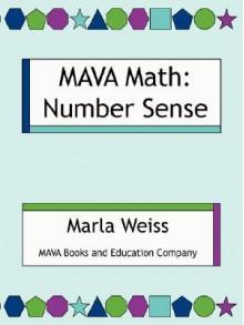 Mava Math: Number Sense - Marla Weiss