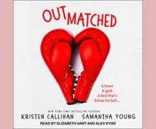 Outmatched - Elizabeth Hart,Samantha Young,Kristen Callihan
