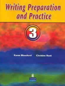 Writing Preparation and Practice 3 - Karen Blanchard, Christine Root