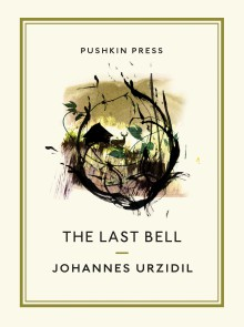 The Last Bell (Pushkin Collection) - David Burnett, Johannes Urzidil