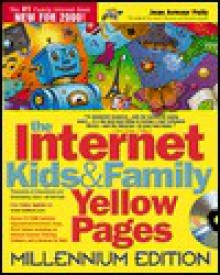 Internet Kids & Family Yellow Pages [With CDROM] - Jean Armour Polly