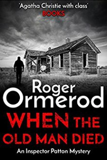 When the Old Man Died - Roger Ormerod