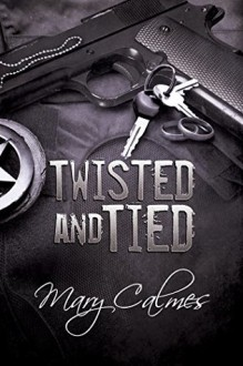 Twisted and Tied - Mary Calmes