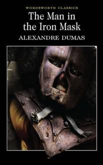 The Man in the Iron Mask - Keith Wren, Alexandre Dumas