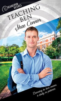 Teaching Ben (Dreamspun Desires Book 52) - Shae Connor