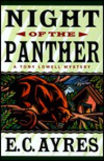 Night Of The Panther - E.C. Ayres, Barrett Whitener