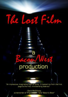 The Lost Film - Mark West,Stephen Bacon