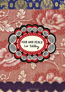 War and Peace - Leo Tolstoy,Larissa Volokhonsky,Richard Pevear