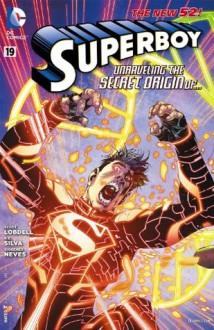 Superboy (2011- ) #19 - Scott Lobdell, Diogenes Neves, R.B. Silva