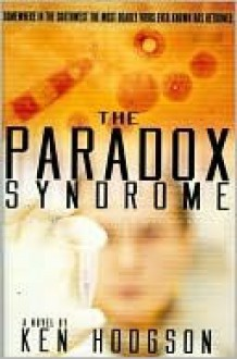 The Paradox Syndrome - Ken Hodgson