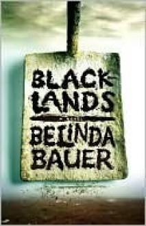 Blacklands - Belinda Bauer