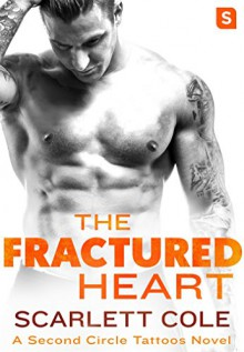The Fractured Heart - Scarlett Cole