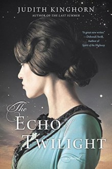 The Echo of Twilight - Judith Kinghorn