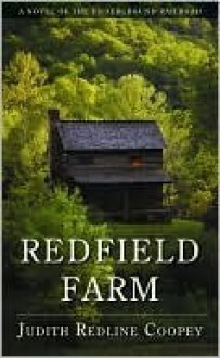 Redfield Farm: A Novel of the Underground Railroad - Judith Redline Coopey