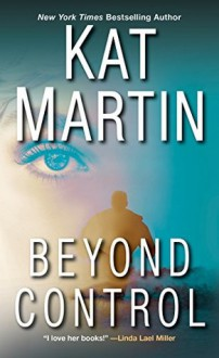 Beyond Control - Kat Martin