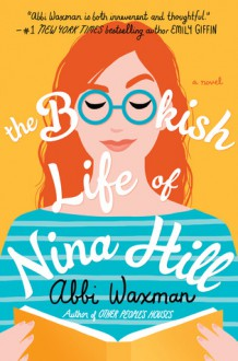 The Bookish Life of Nina Hill - Abbi Waxman