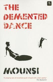 The Demented Dance - Mounsi, Lulu Norman