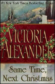 Same Time, Next Christmas - Victoria Alexander