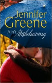 Ain't Misbehaving - Jennifer Greene